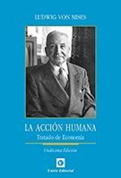 "Acción Humana 2018 ""Tratado de economía"""
