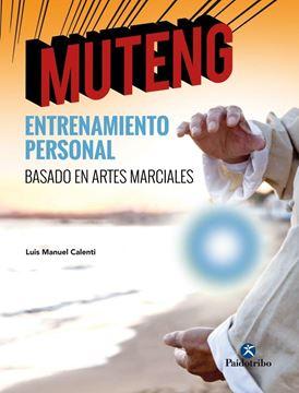 MUTENG Entrenamiento personal basado en artes marciales