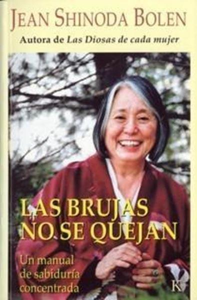 """Brujas no se quejan, Las """"Un manual de sabiduría concentrada"""""""