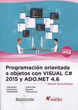 Programación orientada a objetos con Visual C  2015 y ADO.NET 4.6