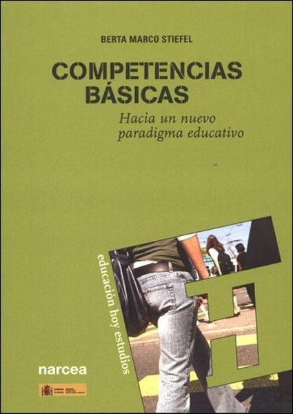 """Competencias Básicas """"Hacia un nuevo paradigma educativo"""""""
