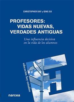 """Profesores: vidas nuevas, verdades antiguas """"Una influencia decisiva en la vida de los alumnos"""""""