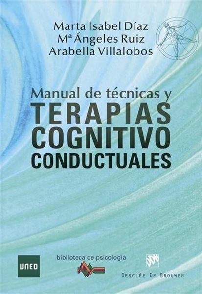 Manual de Técnicas y Terapias Cognitivo Conductuales