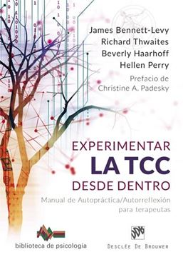 """Experimentar la TCC desde dentro """"Manual de Autopráctica/Autorreflexión para terapeutas"""""""