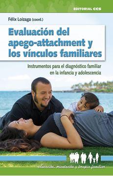 """Evaluación del apego-attachment y los vínculos familiares """"Instrumentos para el diagnóstico familiar en la infancia y adolescencia"""""""