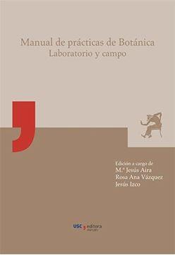 Manual de prácticas de Botánica. Laboratorio y campo