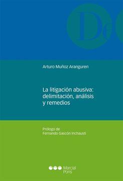"""Litigación abusiva, La """"Delimitación, análisis y remedios"""""""