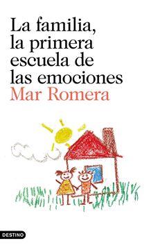 """La familia, la primera escuela de las emociones """"Aprender a educar en las emociones, el mejor regalo para el desarrollo de nuestros hijos."""""""