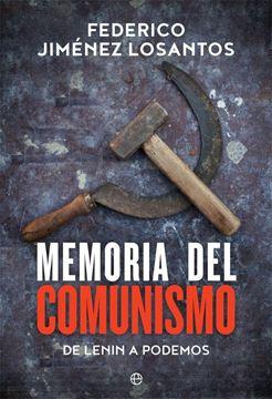 """Memoria del comunismo """"De Lenin a Podemos"""""""