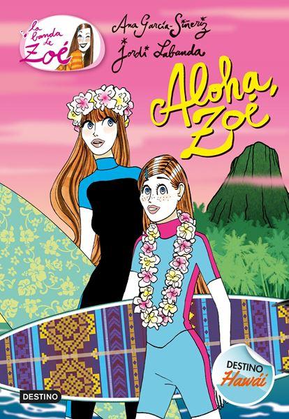 """Aloha, Zoé """"La banda de Zoé 16"""""""