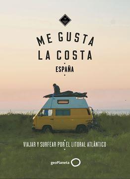 """Me gusta la costa en España """"Viajar y surfear por el Litorial Atlántico"""""""
