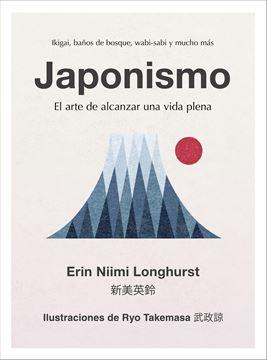 """Japonismo """"El arte de alcanzar una vida plena"""""""