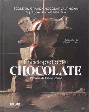 """Enciclopedia del chocolate """"150 recetas ilustradas, 100 técnicas paso a paso"""""""