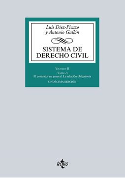 """Sistema de Derecho Civil """"Volumen II (Tomo 1) El contrato en general. La relación obligatoria"""""""