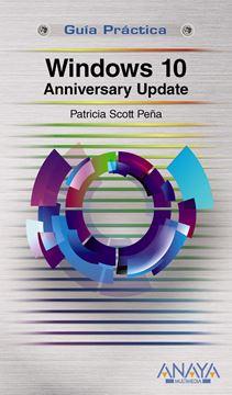 Windows 10 Anniversary Update Guía Práctica
