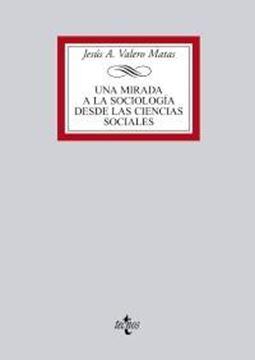 Una Mirada a la Sociología desde las Ciencias Sociales