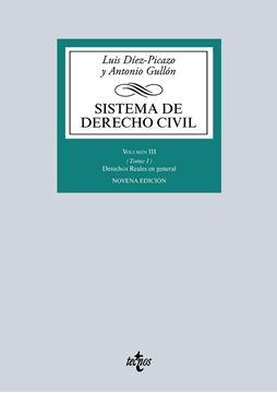 """Sistema de Derecho civil, vol. III (Tomo 1), ed. 2016 """" Derechos Reales en general. Posesión. Propiedad. El registro de la Propiedad"""""""