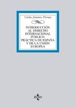 """Introducción al Derecho Internacional Público 2017 """"Práctica de España y de la Unión Europea"""""""