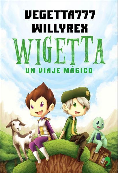 """Wigetta """"Un viaje mágico"""""""