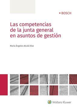 Las competencias de la junta general en asuntos de gestión