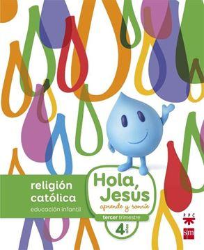 Hola, Jesús. Religión Católica Educación Infantil 4 Años