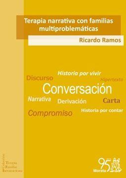"""Terapia narrativa con familias multiproblemáticas """"El cambio que viene"""""""