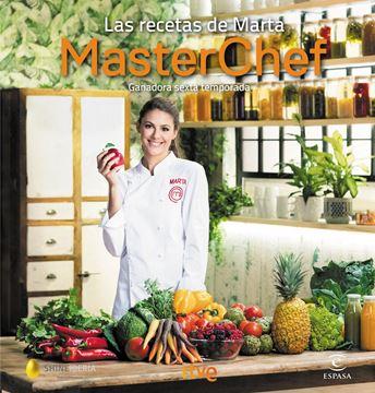 """Las recetas de Marta """"Ganadora sexta temporada. MasterChef"""""""