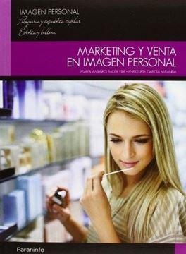 """Marketing y Venta en Imagen Personal """"Cfgm Estetica y Belleza - Peluquería y Cosmética Capilar"""""""