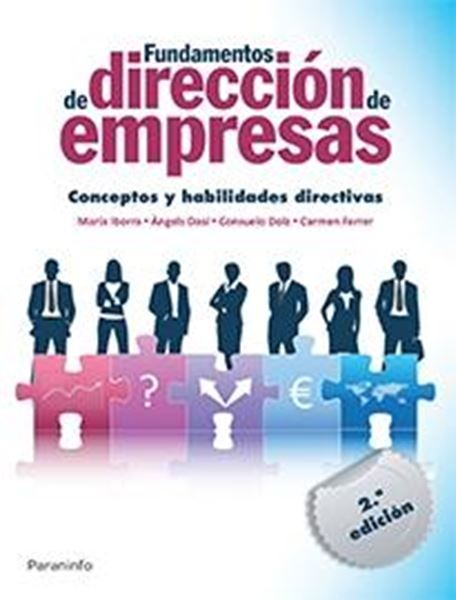 """Fundamentos de Dirección de Empresas """"Conceptos y Habilidades Directivas"""""""