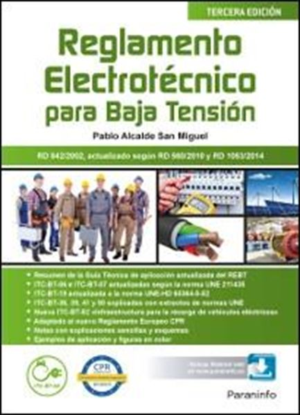 "Reglamento electrotécnico para Baja Tensión  3.ª edición 2017 ""Rd 842/2002, actualizado según RD 560/2010 y RD 1053/2014"""