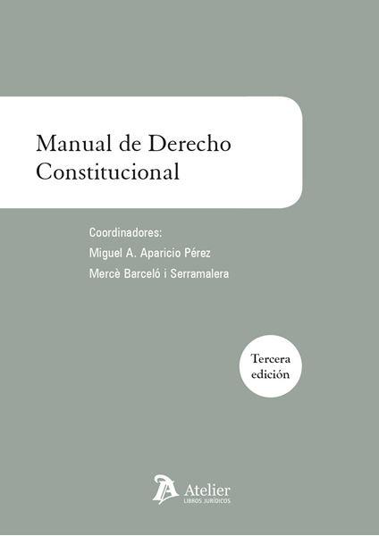 Manual de derecho constitucional 3ª ed. 2016