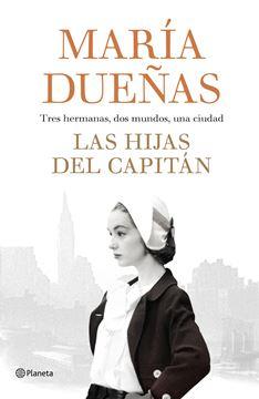"""Las hijas del Capitán """"Tres hermanas, dos mundos, una ciudad"""""""