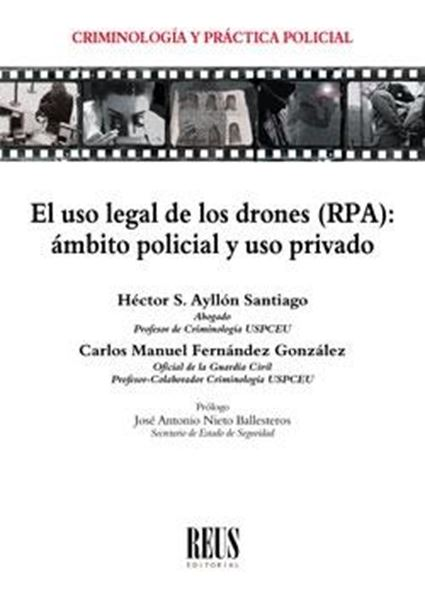 """Uso legal de los drones (RPA), El """"Ámbito policial y uso privado"""""""