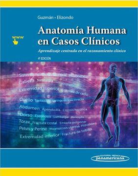 """Anatomía Humana en Casos Clínicos 4ª ed, 2018 """"Aprendizaje centrado en el razonamiento clínico"""""""