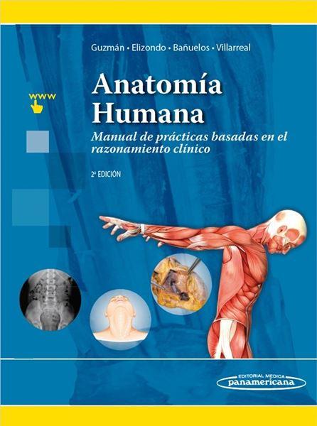 """Anatomía Humana 2ª ed, 2018 """"Manual de prácticas basadas en el razonamiento clínico"""""""