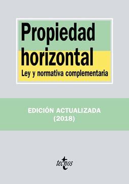 """Propiedad horizontal """"Ley y normativa complementaria"""""""