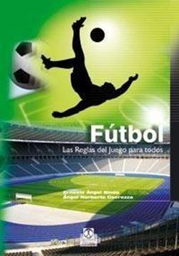"""Fútbol """"Las reglas del juego para todos"""""""