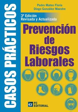 """Prevención de Riesgos Laborales """"Casos Prácticos"""""""