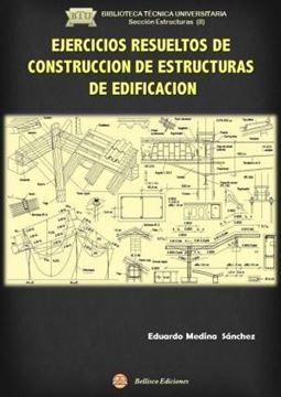 Ejercicios resueltos de construccion de estructuras de edificación