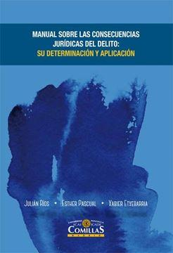 """Manual de consecuencias jurídicas del delito """"Su determinación y aplicación"""""""