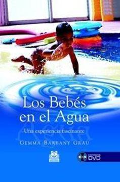 """Bebés en el agua, Los """"Una experiencia fascinante"""""""