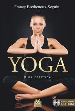 YOGA. Guía Práctica  (Libro + CD Rom)