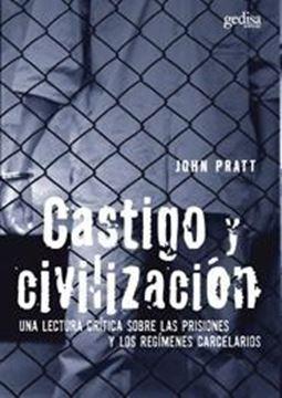 """Castigo y civilización """"Una lectura crítica sobre las prisiones y los regímenes..."""""""