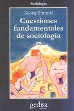 """Cuestiones Fundamentales de Sociología """"Edición a Cargo de Esteban Vernik"""""""