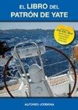 """El libro del Patrón de yate """"Adaptado a R.D. 875/2014 sobre nuevas titulaciones náuticas de recreo"""""""