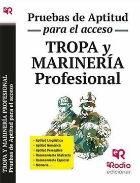 Tropa y Marinería profesional. Pruebas de aptitud para el acceso.