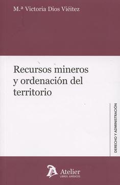 Recursos mineros y ordenación del territorio