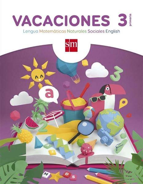 Vacaciones 3º Primaria. Lengua, Matemáticas, Naturales, Sociales, English
