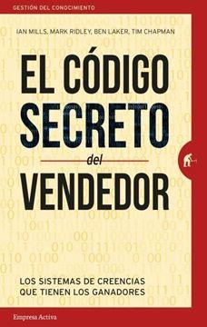 """Código secreto del vendedor, El """"Los sistemas de creencias que tienen los ganadores"""""""