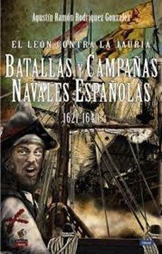 """León contra la la Jauría, El """"Batallas y campañas navales españolas"""""""